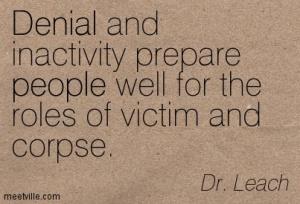 Quotation-Dr-Leach-survival-denial-people-Meetville-Quotes-216319